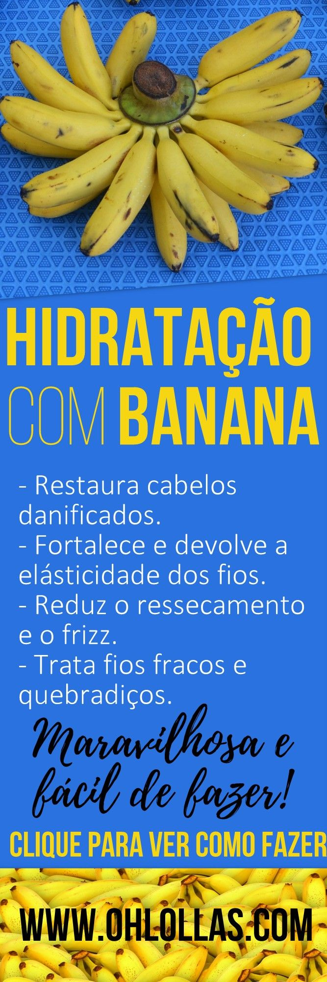 A hidratação com banana é ótima para cabelos finos, frágeis, quebradiços, com frizz, secos ou ressecados e inclusive para os fios quimicamente tratados. Cronograma capilar com receitas caseiras para estimular o crescimento do cabelo para transição capilar ou projeto rapunzel (cabelos longos).