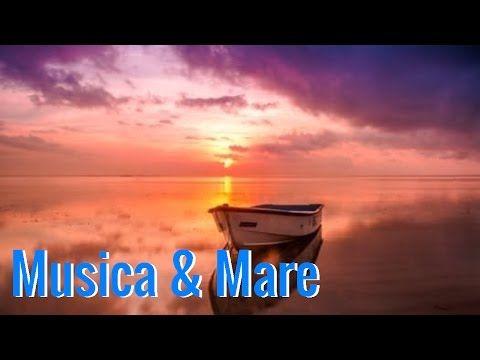 Suono Del Mare Rilassante E Musica Antistress Per Rilassamento & Benessere - Dormire - Meditare - YouTube