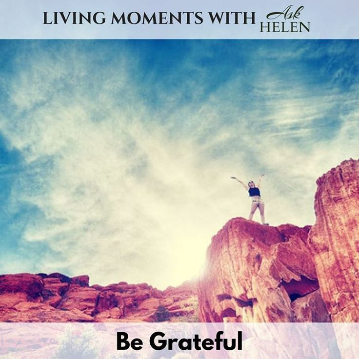 """""""In everything be thankful!  www.askhelen.ca  #LivingMomentsAskHelen #askhelen #grateful"""" askhelenca#quote #quotes #quoteoftheday #InstaQuote #lifequotes #quotestoliveby #SuccessQuotes #quotestagram #instaquotes #Dailyquotes #quotesoftheday #success #motivationquote #quotesdaily #inspirationquote #dailyquote #lifequote #motivation #inspiration #motivation #dailymotivation #inspire #motivate #SelfMotivation #motivationquotes"""