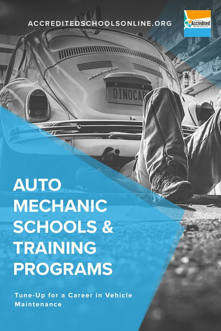 Best Auto Mechanic Programs 2021 Accredited Schools Online Auto Mechanic School Mechanic School Importance Of Time Management