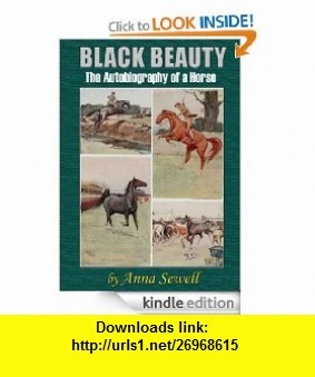Black Beauty  The Autobiography of a Horse with 59 Illustrations (Illustrated) eBook Anna Sewell ,   ,  , ASIN: B008AW6EXC , tutorials , pdf , ebook , torrent , downloads , rapidshare , filesonic , hotfile , megaupload , fileserve
