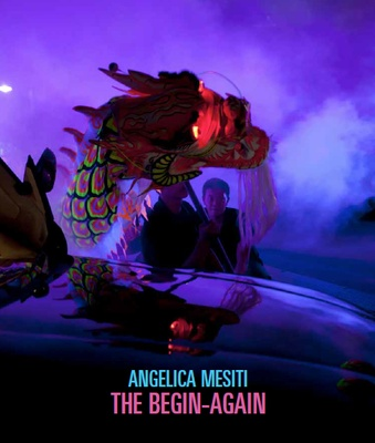 Angelica Mesiti: The Begin-Again