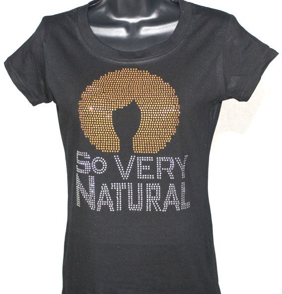Natural Hair So Very Natural Bling Rhinestone Tshirt - Gold & Silver Series on Etsy, $19.99