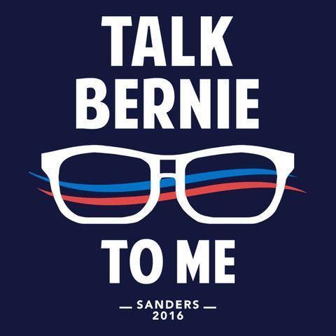 Funny Bernie Sanders T-Shirt | Talk Bernie to Me – Boots Tees