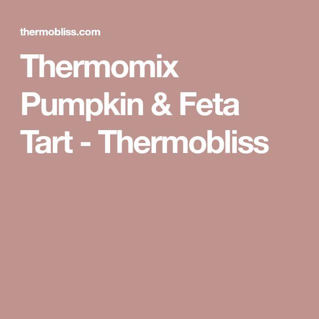 Thermomix Pumpkin & Feta Tart - Thermobliss