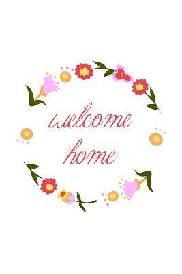 welcome home printable