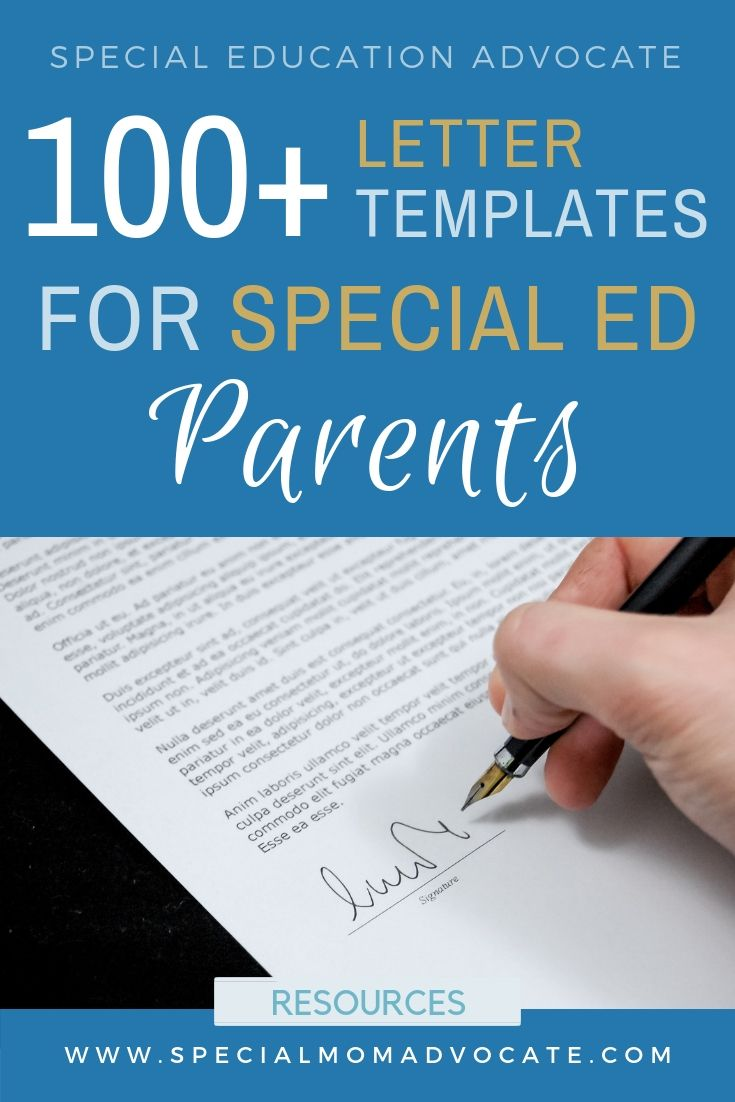 links to website with over 100 letter templates to help parents request special education services or to manage the special education process