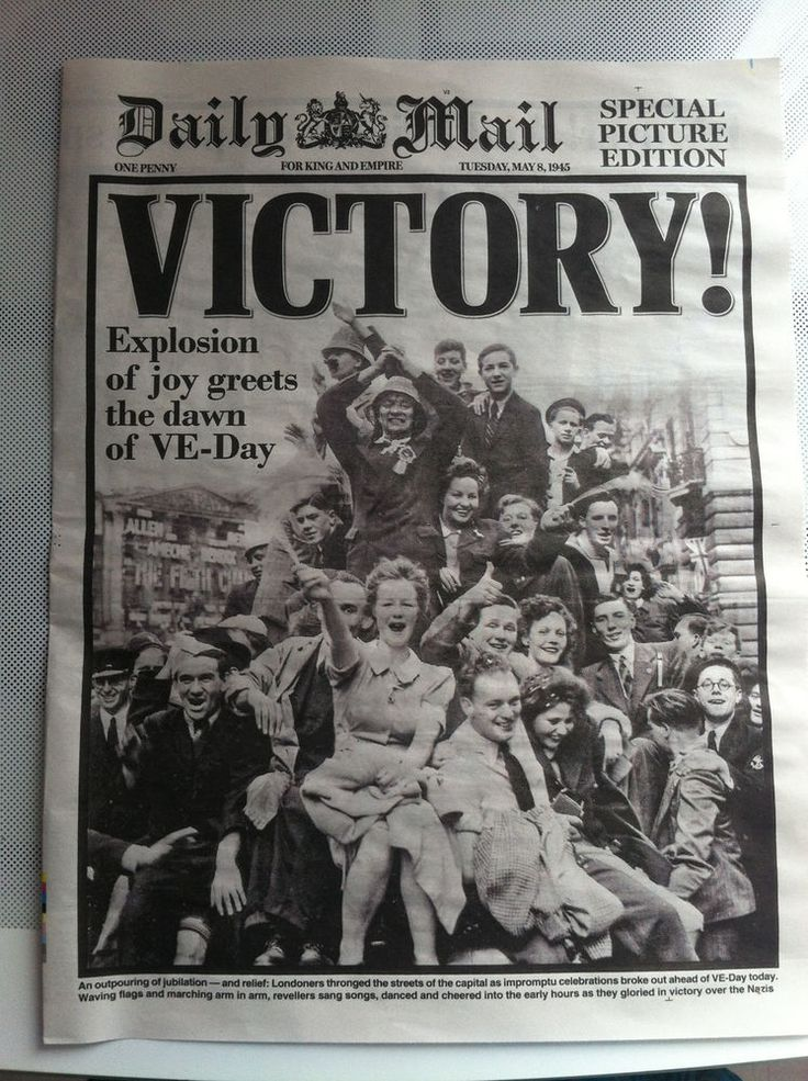 Daily Mail VE - DAY VICTORY 4 Page Picture Special Edition. TUESDAY 8th MAY 1945