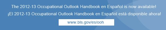 Home : Occupational Outlook Handbook : U.S. Bureau of Labor Statistics