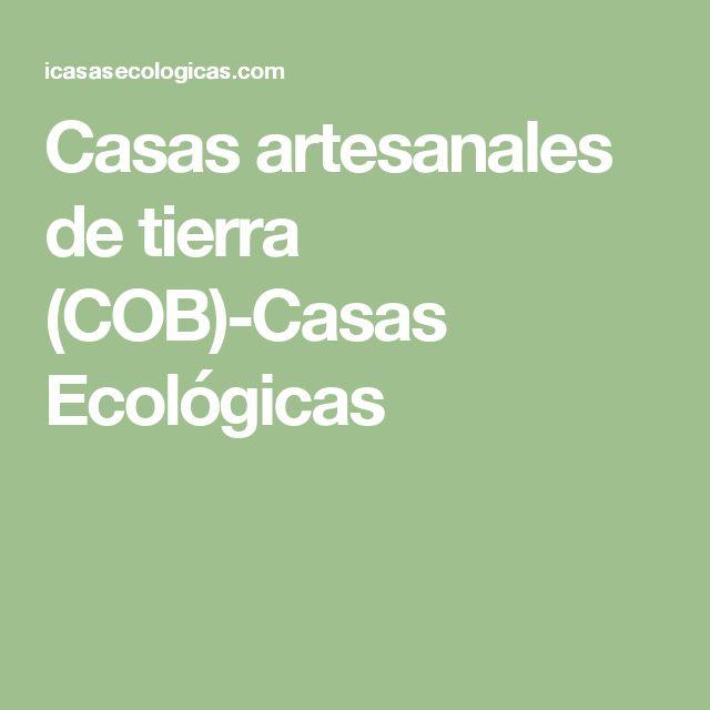 Casas artesanales de tierra (COB)-Casas Ecológicas