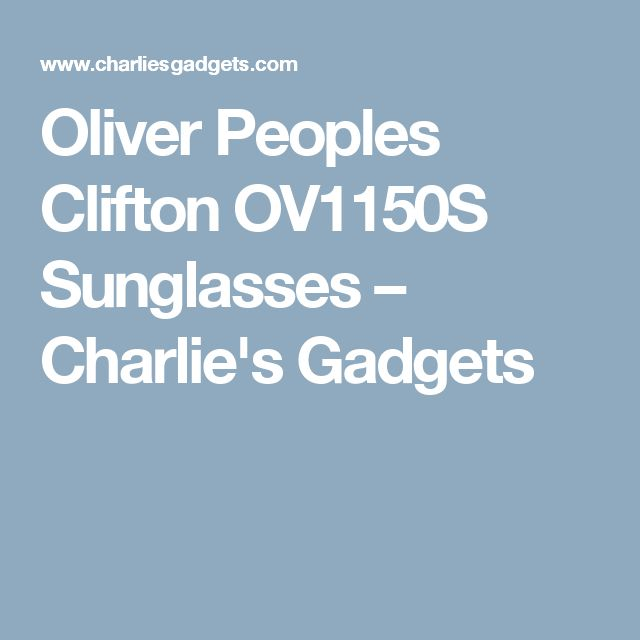 Oliver Peoples Clifton OV1150S Sunglasses – Charlie's Gadgets
