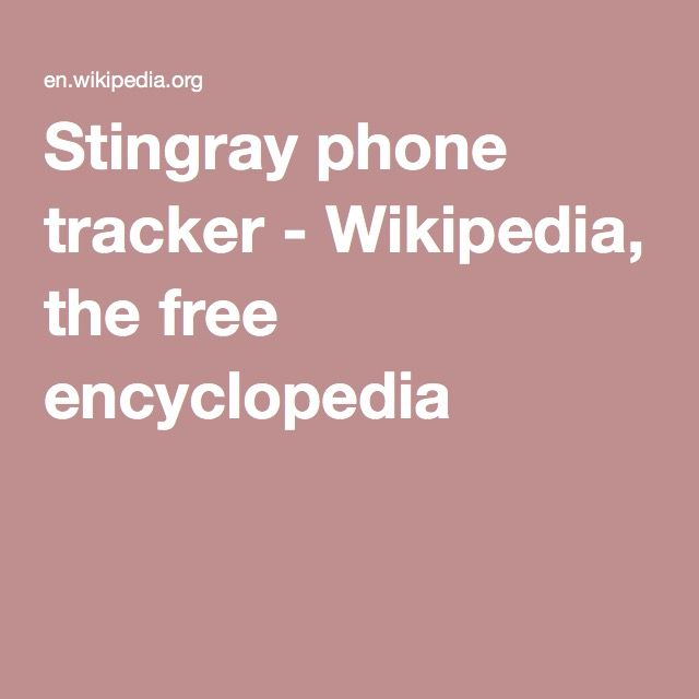 Stingray phone tracker - Wikipedia, the free encyclopedia