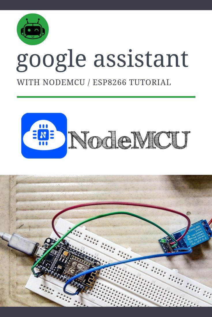 Home Automation using Google Assistant & ESP8266 | Arduino