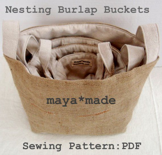 Burlap bag buckets!  : Nesting Burlap, Bucket Pattern, Nesting Bucket, Sewing Pattern, Burlap Buckets, Burlap Basket, Craft Ideas
