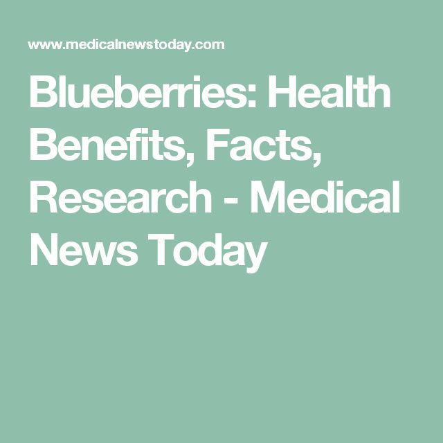 Blueberries: Health Benefits, Facts, Research - Medical News Today
