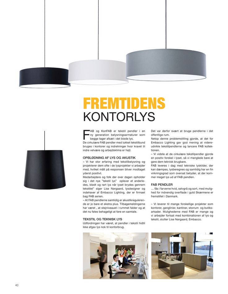 """Danisk press release from the magazine """"Byggeri+Arkitektur"""" regarding FAB collection - the future of office lighting."""