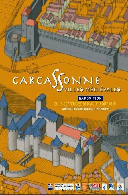 """Affiche de l'exposition présentée de septembre 2014 à août 2015 à la Chapelle des Dominicaines, """"Carcassonne, villes médiévales"""" (Bastide et Cité). Archives: Chroniques de Carcassonne"""