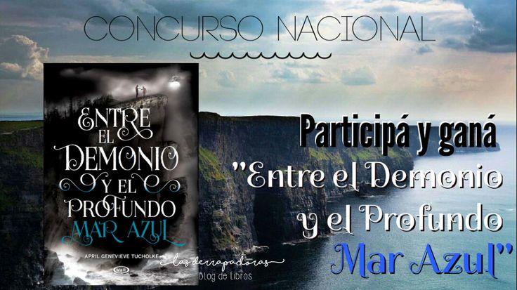 Concurso Nacional ¡Gana Entre el demonio y el profundo mar azul, de April G. Tucholke!