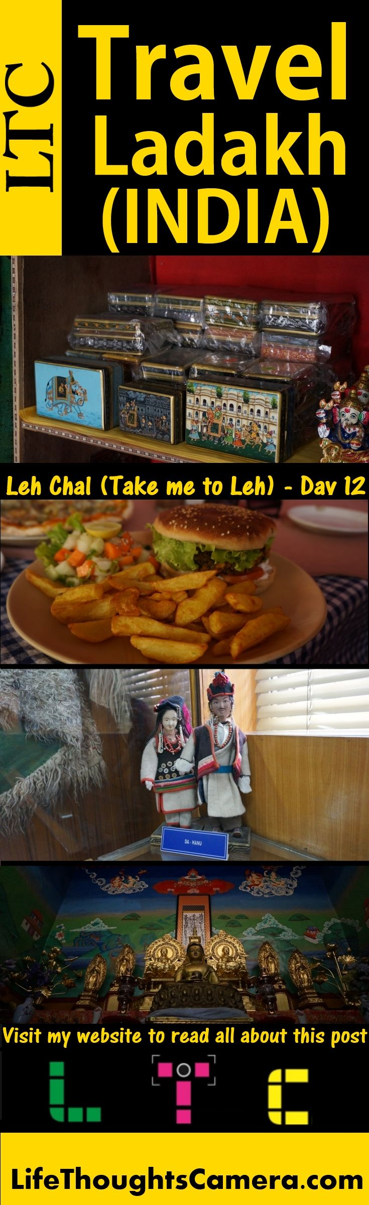 LEH CHAL (TAKE ME TO LEH) – DAY 12 | Life Thoughts Camera