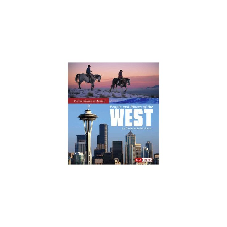 People and Places of the West (Paperback) (Danielle Smith-Llera)