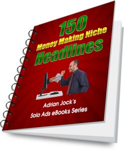 Don't buy another solo ad until you read the ebook 150 Money Making Niche Headlines. | #SoloAds #MoneyMaking