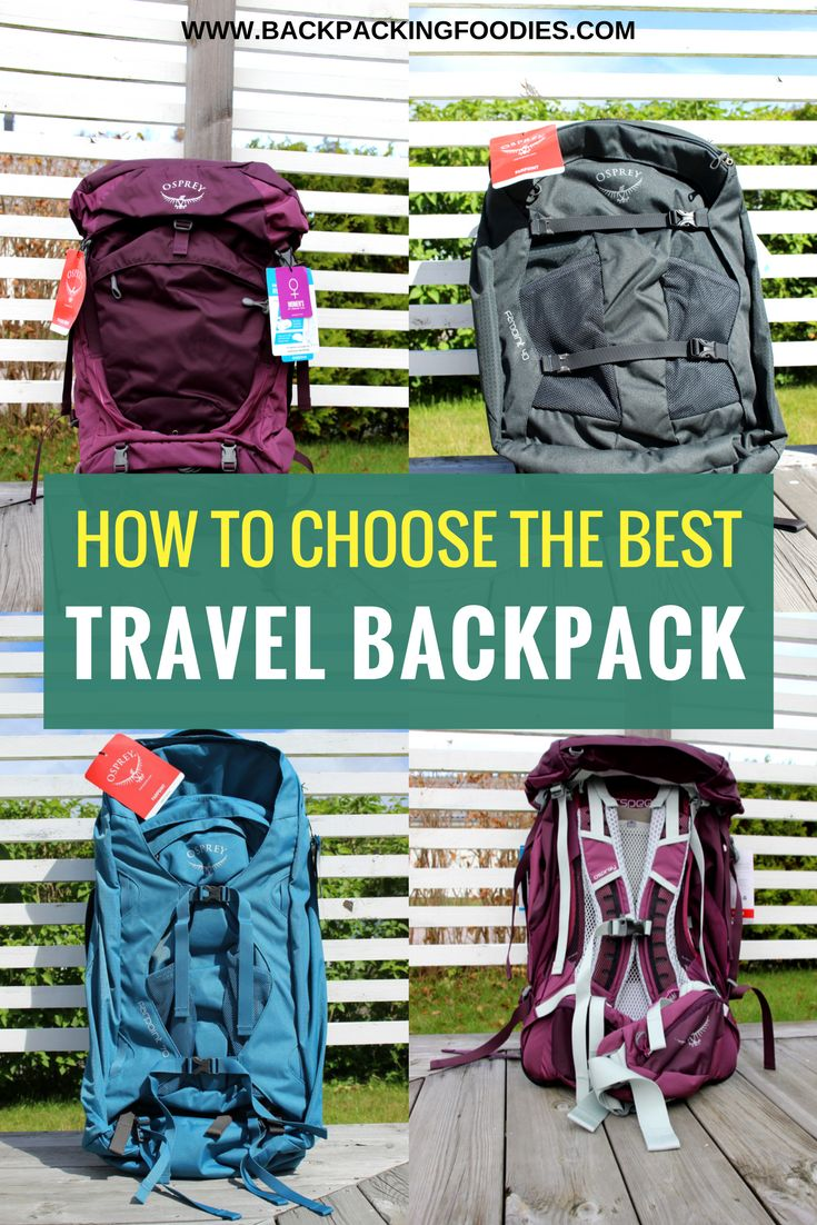 Choosing a backpack should be one of your top priorities when traveling. Read this guide on how to choose the best travel backpack for your backpacking trip
