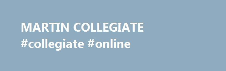"MARTIN COLLEGIATE #collegiate #online http://wichita.remmont.com/martin-collegiate-collegiate-online/  # PLEASE CHECK THE MARTIN GUIDANCE PAGE UNDER MAIN MENU TO VIEW SCHOLARSHIPS, ETC. WE ARE ADDING TO THIS LIST DAILY! Rainbow Youth's ""Road to Employment Program"": In this program you are able to get your GED, Driver's License, Life Skills, Work Experience, and Paid $$$ through PTA(Provincial Training Allowance). Phone 306-757-9743 Must be 19 – 25 Unemployed Not finished high school ID –…"