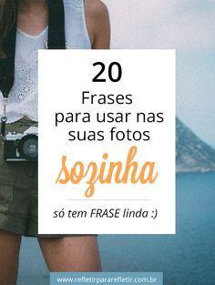 Frases Para Fotos Sozinha Contas No Insta Frases Instagram E