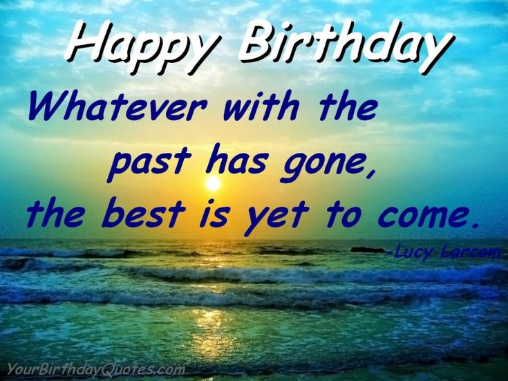 26 best Birthday Quotes images – Inspirational Birthday Greeting