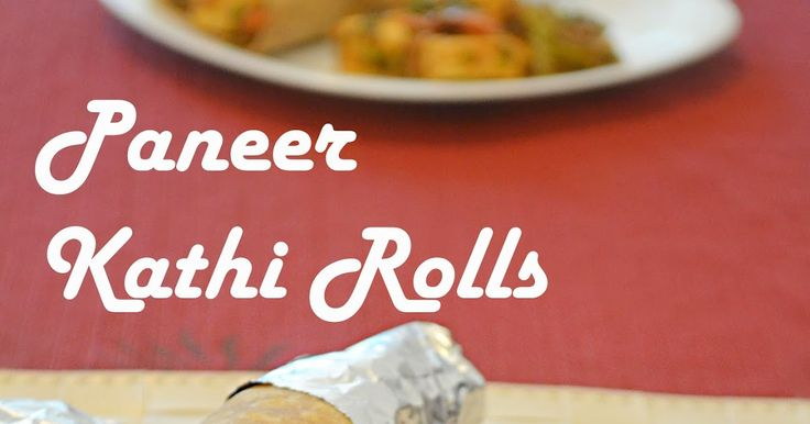 PANEER KATHI ROLLS / EASY PANEER RECIPES / STEP BY STEP, HOW TO MAKE PANEER KATHI ROLL, paneer tikka kathi rolls, frankies, kathi rolls, indian popular street foods, healthy and tasty dish, evening snacks, kids friendly recipes, lunch menu options, snacks recipes, paneer, paneer recipes.