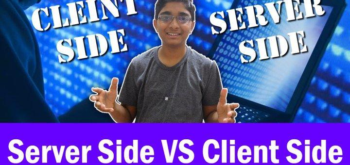 Server Side Scripting VS Client Side Scripting