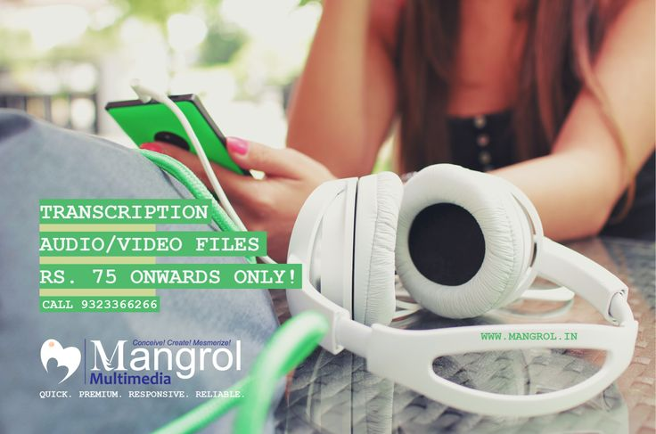 Offering excellent transcription service at attractive pricing... www.mangrol.in