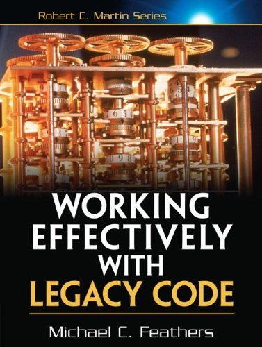 Working Effectively with Legacy Code Pdf Download e-Book