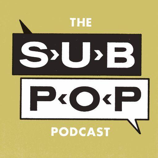 Sub Pop Podcast