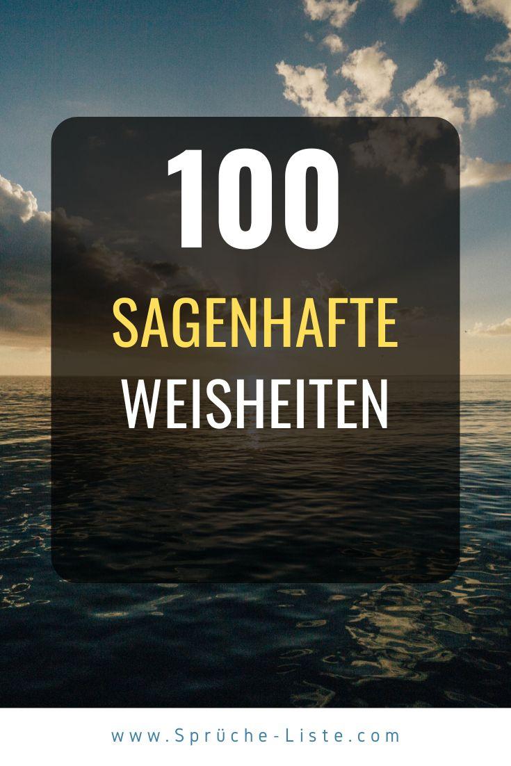 100 Sagenhafte Weisheiten | Weisheiten, Kurze zitate leben ...