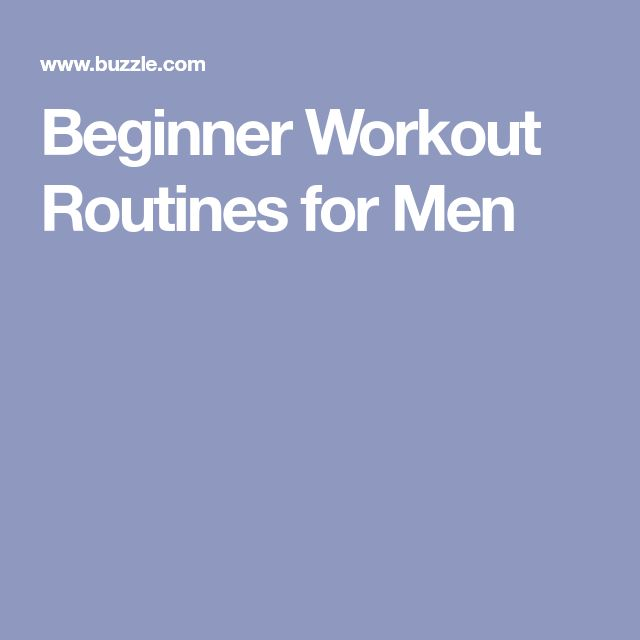 Beginner Workout Routines for Men