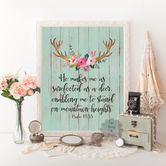 Psalm 18:33 Bible verse Psalms quote printable deer nursery printable typgraphy floral art He makes me as surefooter as a deer poster print