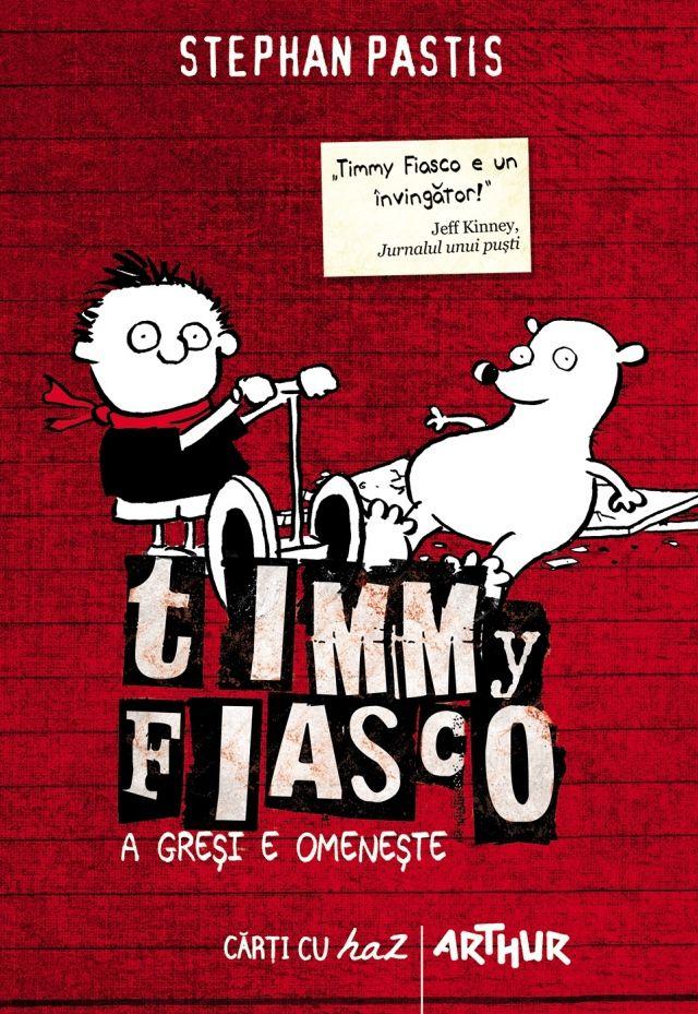 Timmy Fiasco. A greşi e omeneşte
