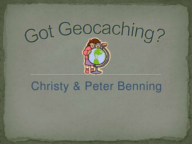 Geocaching by christybenning via slideshare