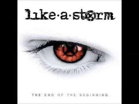 Like a Storm - The End of the Beginning [Album]