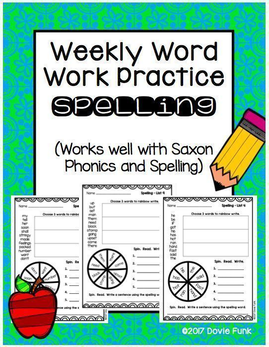 Spelling Weekly Word Work for First Grade.  Works well with Saxon Phonics and Spelling 1