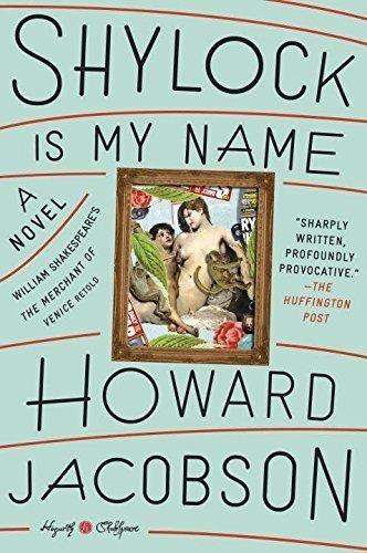 Shylock Is My Name: A Novel (Hogarth Shakespeare)