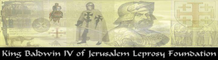 King Baldwin IV of Jerusalem Leprosy Foundation