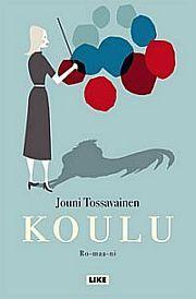 lataa / download KOULU epub mobi fb2 pdf – E-kirjasto