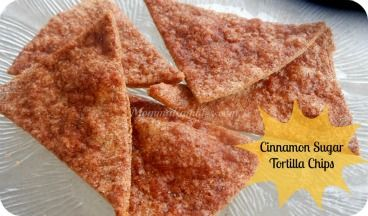 Cinnamon Sugar Tortilla Chips ~ 3 Ingredient #Recipe - Maryland Momma's Rambles and Reviews