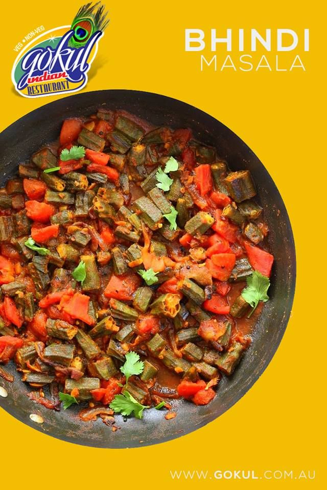 ***--- Bhindi Masala ---*** Get green and young okra and try it in one of these Indian recipes at Gokul Indian Restaurant Sydney.