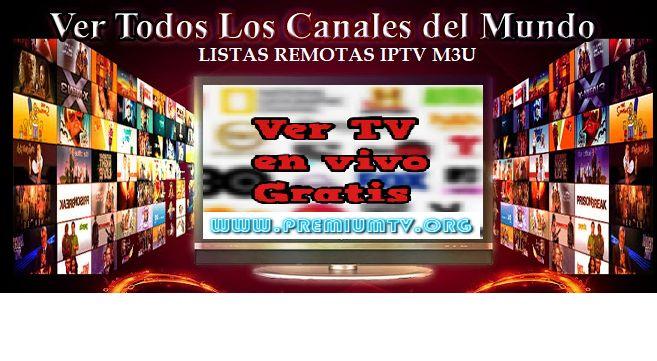 Listas Remota IPTV 2017 SmartTv, Roku, Rosadin, Android, PC listas remotas de canales Latinos y España (Estable) 13/11/2017