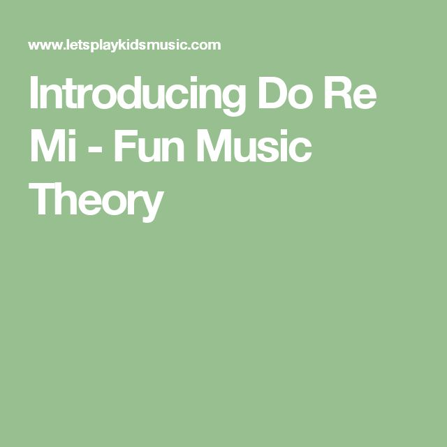 Introducing Do Re Mi - Fun Music Theory