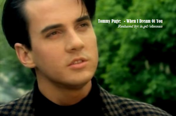 Photo Tommy Page When I dream of You
