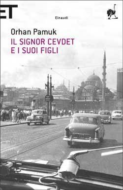 Orhan Pamuk, Il signor Cevdet e i suoi figli, Super ET - DISPONIBILE ANCHE IN EBOOK